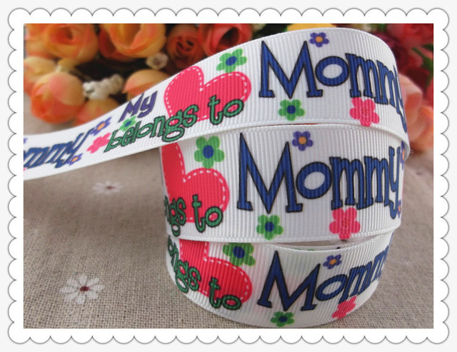 """new arrival 1"""" (25mm) my belongs to mommy printed grosgrain ribbons Mother's day ribbon hairbows hair accessories 5 yards"""