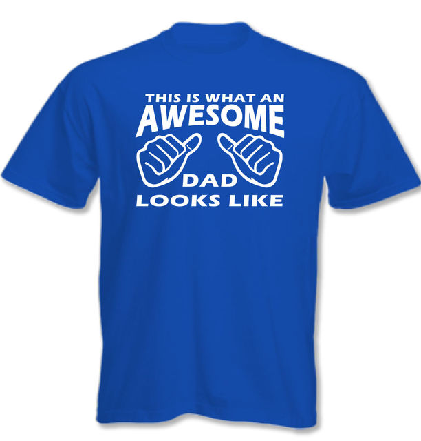 This Is What an Awesome  Looks Like - Hombre Divertido Padre  T-SHIRT 100% Cotton Print Mens Summer O-Neck
