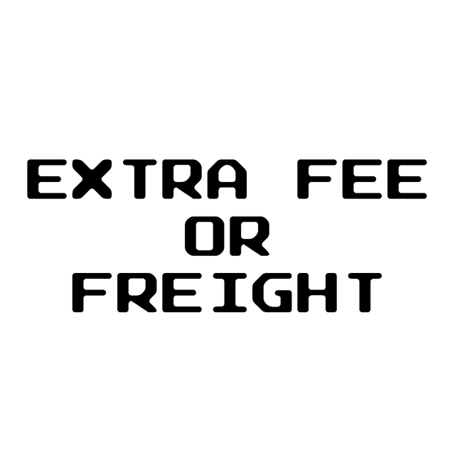 Extra Fee/Freight