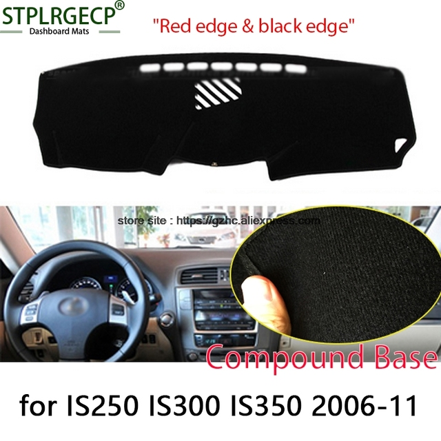 For lexus IS250 IS300 IS350 double layer Car Dashboard Cover Avoid Light Pad Instrument Platform Dash Board Cover Sticker