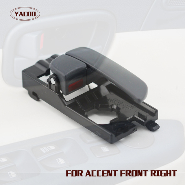 1PCS FRONT RIGHT INTERIOR DOOR HANDLE  FOR HYUNDAI ACCENT 2007-2011 2007 2008 2009 2010 2011